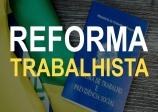 Reforma da Nova Lei Trabalhista.